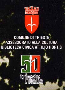 With the support of the Municipio of Trieste, in association with the University of Trieste